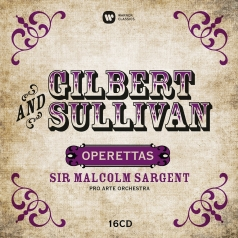 Gilbert: Gilbert And Sullivan: Operettas