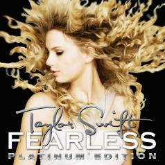Taylor Swift (Тейлор Свифт): Fearless Platinum Edition