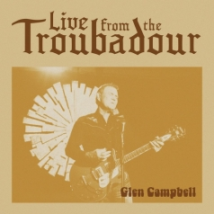 Glen Campbell (Глен Кэмпбелл): Live From The Troubadour