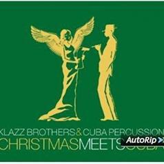 Klazz Brothers (Клазз Бротерз): Christmas Meets Cuba 1
