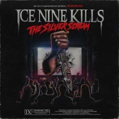 Ice Nine Kills (Айс Найн Киллс): The Silver Scream