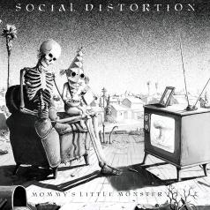 Social Distortion (Сошал Дисторшн): Mommy's Little Monster