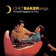 Chet Baker (Чет Бейкер): Chet Baker Sings: It Could Happen To You (RSD2019)