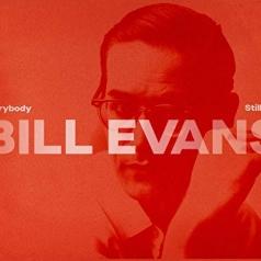 Bill Evans (Билл Эванс): Everybody Still Digs Bill Evans