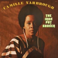 Camille Yarbrough: The Iron Pot Cooker (RSD2020)