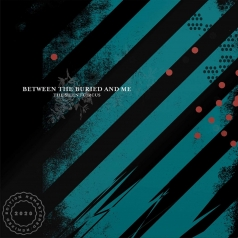 Between The Buried And Me (Бетвин зе Буриед енд ми): The Silent Circus
