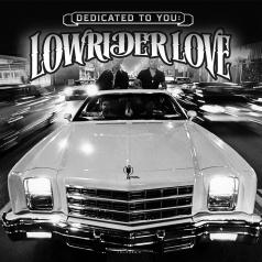 Dedicated to You: Lowrider Love (RSD2021)