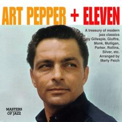 Art Pepper (Чет Бейкер): Art Pepper + Eleven: Modern Jazz Classics