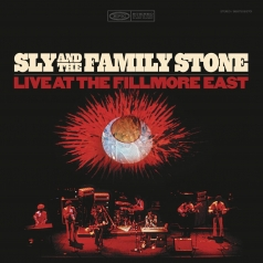 Sly & The Family Stone: Live At The Fillmore