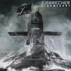 Eisbrecher (Исбрейчер): Sturmfahrt
