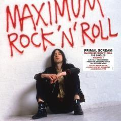 Primal Scream (Примал Скрим): Maximum Rock 'N' Roll: The Singles Vol. 1