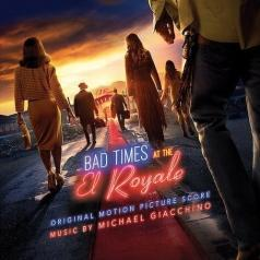 Michael Giacchino (Майкл Джаккино): Bad Times at the El Royale