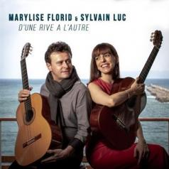 Sylvain Luc: D'Une Rive À L'Autre