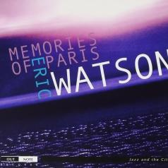 Eric Watson (Эрик Уотсон): Memories Of Paris