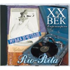 XX Век. Ретропанорама: Rio-Rita (Музыка 30-40-Х Гг.)