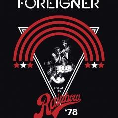 Foreigner (Форейне): Live At The Rainbow '78