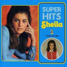 Sheila: Super Hits: L'Ecole Est Finie
