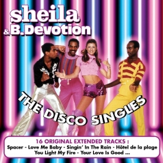 Sheila And B. Devotion: The Disco Singles