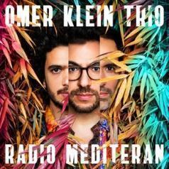 Omer Klein (Омер Кляйн): Radio Mediteran