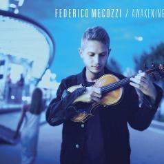 Federico Mecozzi: Awakening