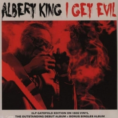 Albert King (Альберт Кинг): I Get Evil