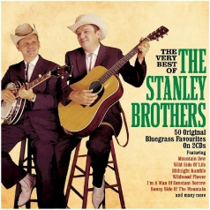 Stanley Brothers (Стэнли Бротерс): The Very Best Of