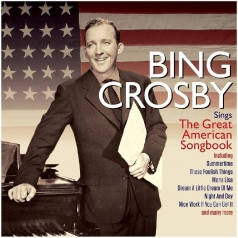 Bing Crosby (Бинг Кросби): Sings The Great American Songbook