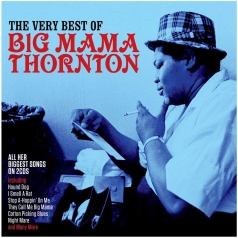 Big Mama Thornton: The Very Best Of