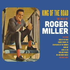 Roger Miller: King Of The Road - The Best Of