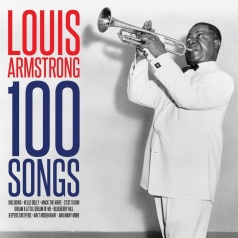 Louis Armstrong (Луи Армстронг): 100 Songs