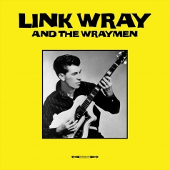 Link Wray: Link Wray & The Wraymen