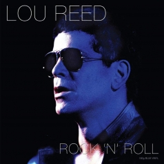 Lou Reed (Лу Рид): Rock 'N' Roll