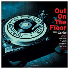 Northern Soul : Out On The Floor
