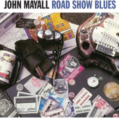 John Mayall (Джон Мейолл): Road Show Blues