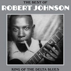 Robert Johnson (Роберт Джонсон): The Best Of
