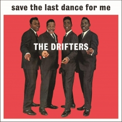 Drifters: Save The Last Dance For Me