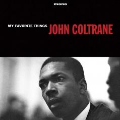 John Coltrane (Джон Колтрейн): My Favourite Things