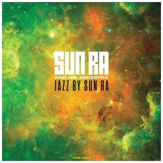 Sun Ra (Сан Ра): Jazz By Sun Ra