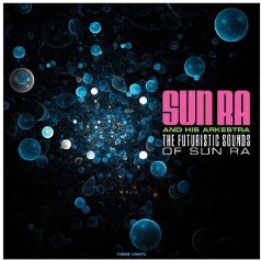 Sun Ra (Сан Ра): Futuristic Sounds Of