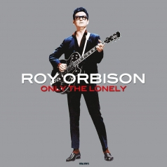 Roy Orbison (Рой Орбисон): Only The Lonely