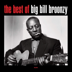 Big Bill Broonzy (Биг Билл Брунзи): The Best Of