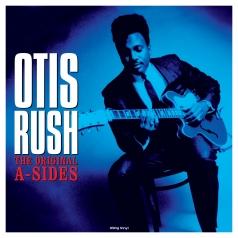 Otis Rush: The Original A-Sides