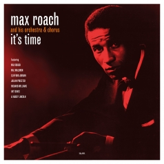 Max Roach (Макс Роуч): It'S Time