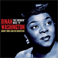 "Dinah Washington (Куинси Джонс): The Swingin' Miss ""D"""