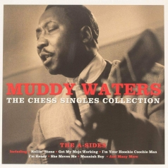 Muddy Waters (Мадди Уотерс): The Chess Singles Collection