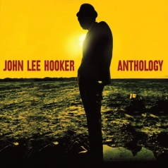 John Lee Hooker (Джон Ли Хукер): Anthology