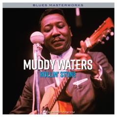 Muddy Waters (Мадди Уотерс): Rollin' Stone