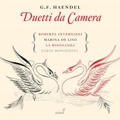 George Frideric Handel (Георг Фридрих Гендель): Duetti Da Camera Vol. 1 - Invernizzi/De Liso/Bonizzoni/La Risonanza
