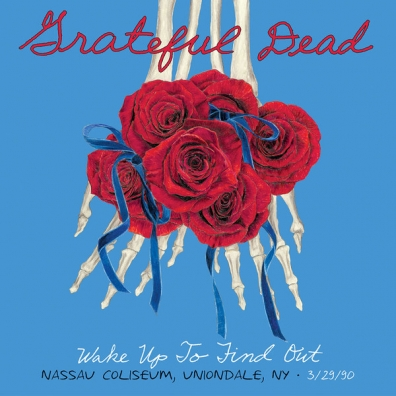 Grateful Dead (Грейтфул Дед): Wake Up To Find Out: Nassau Coliseum, Uniondale Ny 3/29/90 (RSD2019)