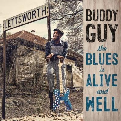 Buddy Guy (Бадди Гай): The Blues Is Alive And Well